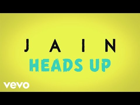 Jain  Heads Up Audio + paroles