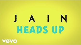 Jain - Heads Up (Lyrics Video)