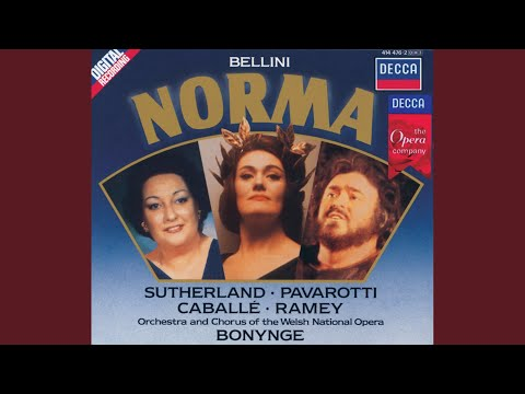 Bellini: Norma / Act 1 - Norma viene
