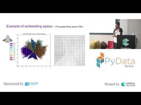 PyData Tel Aviv Meetup: Generative models And Variational AutoEncoder explained - Shai Harel