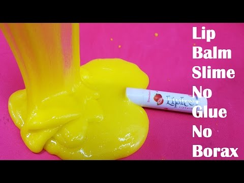 Lip Balm Slime Without Glue or Borax!! Easy Slime No Glue