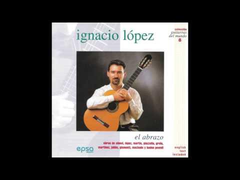 Ignacio López – El Abrazo (Full Album)