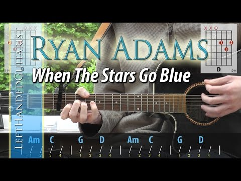 Ryan Adams - When The Stars Go Blue | guitar lesson