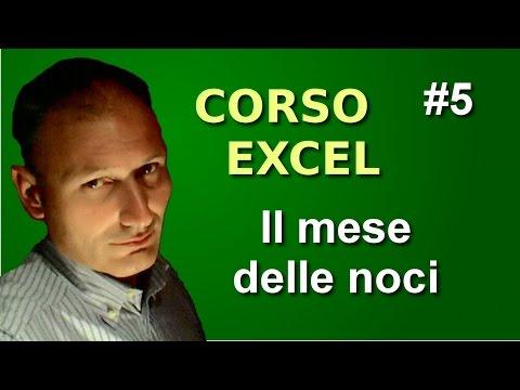 Corso di Excel - Lezione 5 - Il mese delle noci