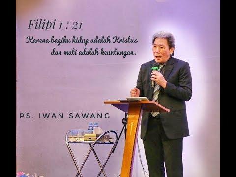 PS. Iwan Sawang - Hidup adalah Kristus