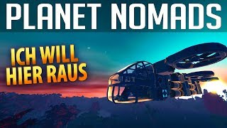 PLANET NOMADS # 038| Ich will hier raus | Gameplay German Deutsch thumbnail