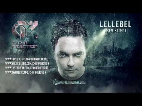 Chain Reaction - Lellebel (Revisited) HQ PREVIEW