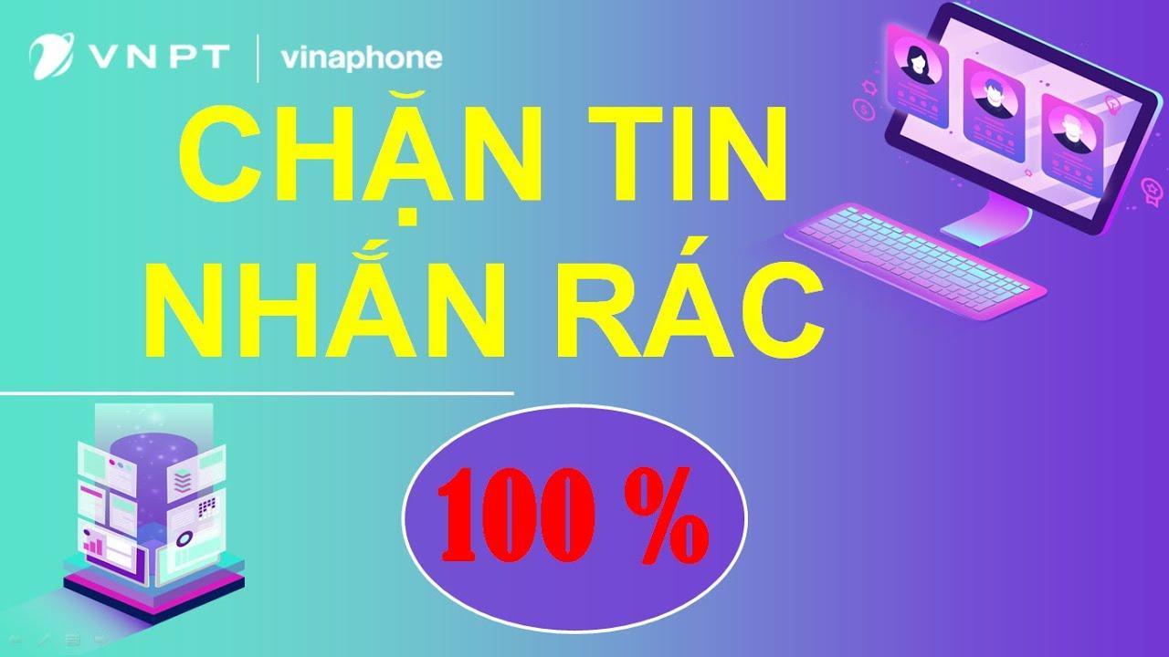 Cách Chặn Tin nhắn rác,  Gọi lừa đảo, tin Quảng cáo ngay lập tức| Vinaphonevn.com