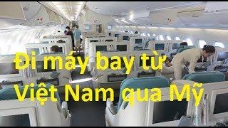 Đi máy bay từ Việt Nam qua Mỹ   **NEW**