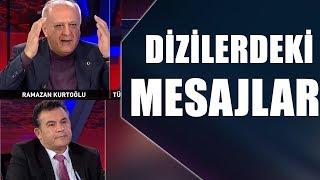 Dizilerle hangi mesaj verilmek isteniyor / Ramazan Kurtoğlu