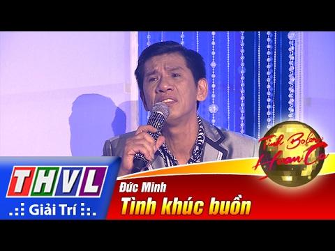 THVL | Tình Bolero Hoan Ca - Tập 1[2]: Tình Khúc Buồn - Đức Minh