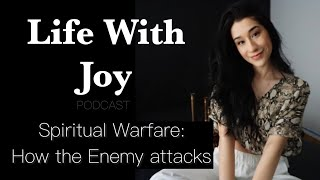 Spiritual Warfare: How to Fight back! | Jessica Joy
