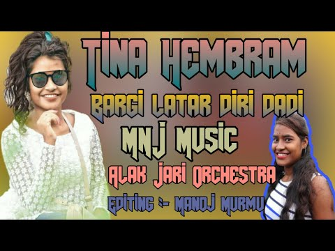 tina_hembram_bargi_latar_diri_dadi_new_santali_program_video_song_2019