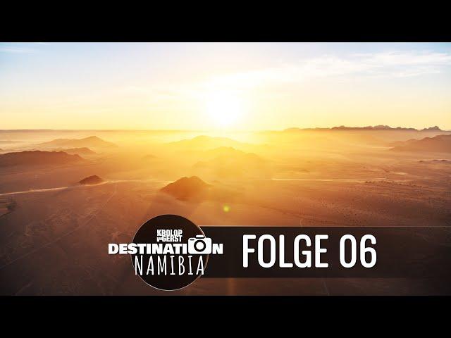 Destination Namibia 🐆 06 - Sossusvlei\: Es geht in die Luft! 📷 Reisefotografie Doku mit Krolop&Gerst