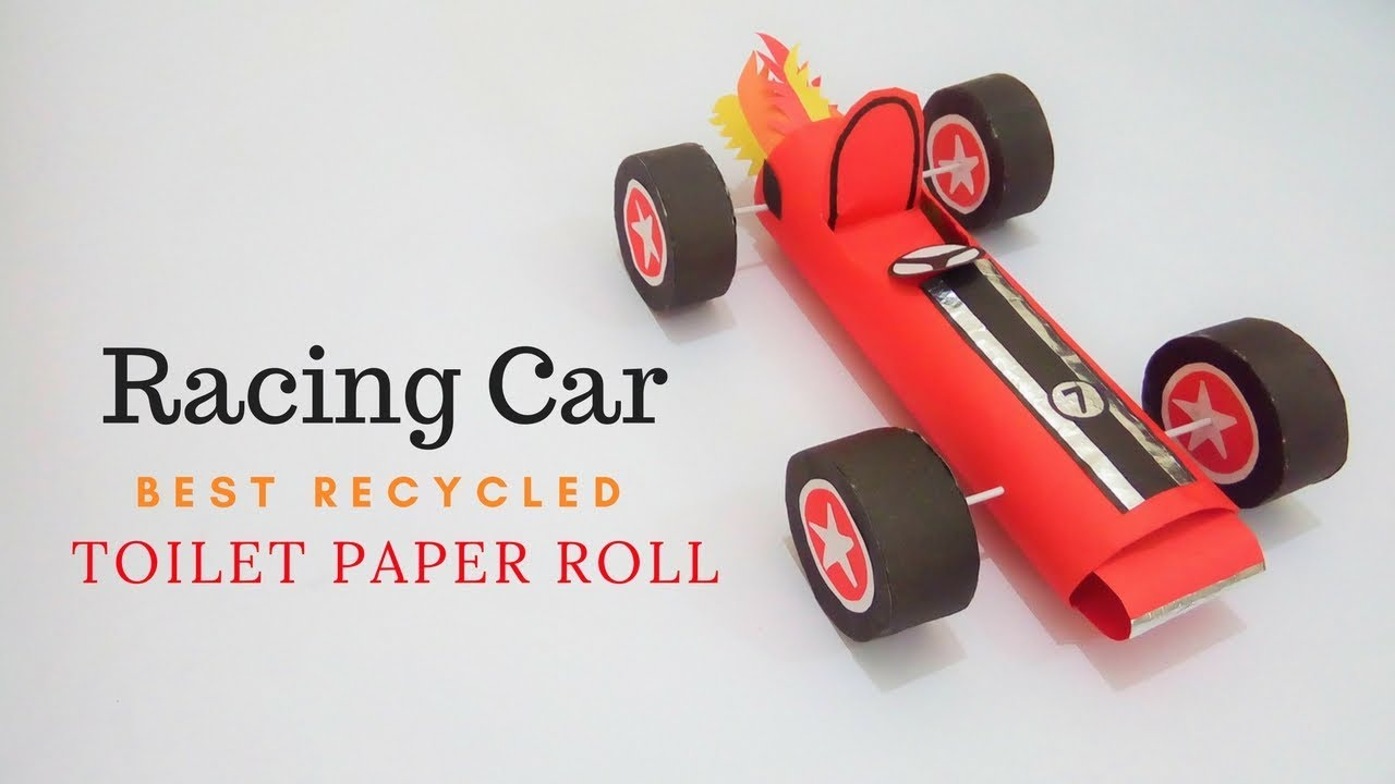 Paper Racing Car Best Recycled Toilet Paper Roll How To Make A