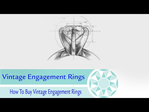 Vintage Engagement Rings  - How To Buy Vintage Engagement Rings