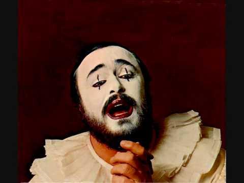 Luciano Pavarotti. I Pagliacci. R. Leoncavallo.