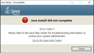 🚩 Java install did not complete Error Code 2