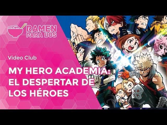 My Hero Academia: El despertar de los héroes | Vídeo club de anime