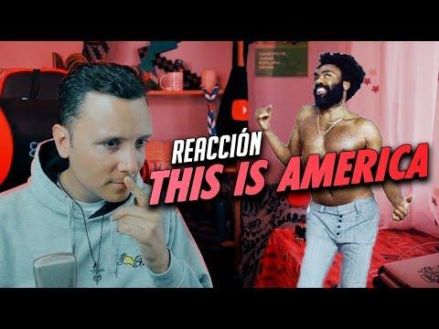 THIS IS AMERICA -  REACCIÓN SMDANI