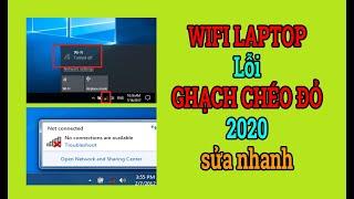 Wifi Bị Gạch Chéo Đỏ Laptop Không Bắt Được Wifi | Biểu tưởng Wifi dấu X đỏ 2021