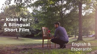Kiam For / When I'm Gone – English & Esperanto Short Film