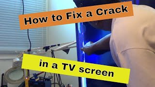 How to fix a Cracked TV  screen using heatgun and Epoxy