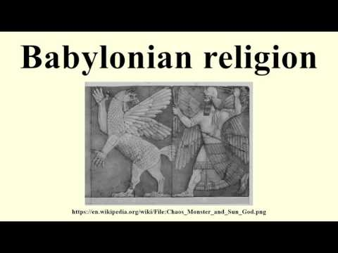 Babylonian religion - YouTube