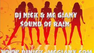 DJ NICK & MC GIANY - Sound Of Rain (Nick Kamarera Official Dub Remix) download in description