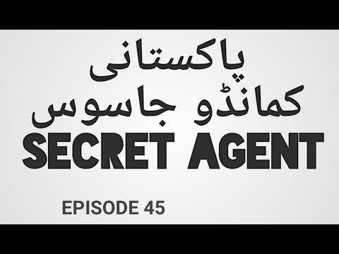 Pakistani Commando Secret Agent Series Episode 45