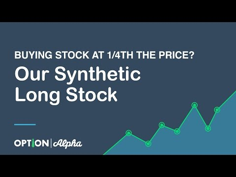 Buying Stock at 1/4th The Price? Our Synthetic Long Stock Strategy