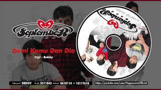 September Band - Demi Kamu Dan Dia (Official Audio Video)
