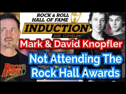 Mark & David Knopfler NOT Attending Rock Hall Of Fame Ceremony