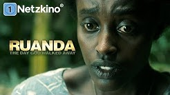 Ruanda – The Day God Walked Away (sehr guter Spielfilm, ganzer Film, Arthouse, in HD, deutsch)