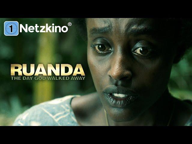 Ruanda – The Day God Walked Away (sehr guter Spielfilm, ganzer Film, Arthouse, in HD, deutsch)