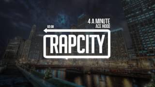 Ace Hood 4 A Minute