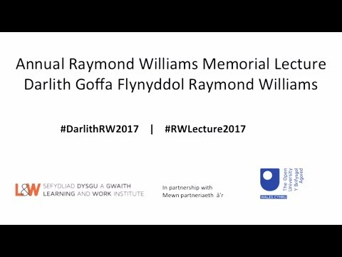 Annual Raymond Williams Memorial Lecture 2017  Michael Sheen