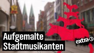 Realer Irrsinn: Wegweisende Bremer Stadtmusikanten