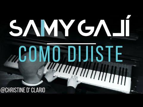 Samy Galí Piano - Como Dijiste (Solo Piano Cover   Christine D' Clario)