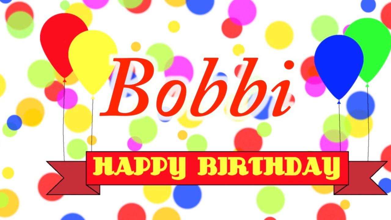 maxresdefault happy birthday bobbi song youtube