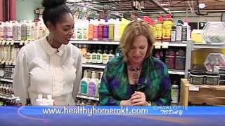 Healthy Home Market on Charlotte Today - Natural Hair Care (4-2-13)