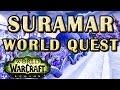 The Magic of Flight WoW Suramar World Quest