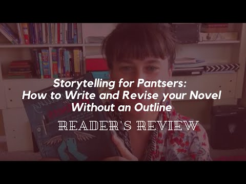 Storytelling for Pansters: How to Write and Revise your Nove