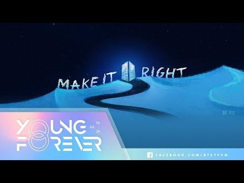 [VIETSUB + ENGSUB] BTS (방탄소년단) - Make It Right