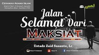 "Ceramah agama islam yang disampaikan oleh ustadz zaid susanto, lc. dengan pembahasan ""jalan selamat dari maksiat"" bertempat di masjid al jihad | jl. ber..."