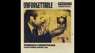 Unforgettable (feat. Swae Lee) (Clean Radio Edit) - French Montana