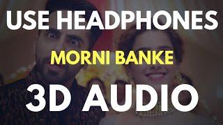 Morni Banke (3D AUDIO) Virtual 3D Audio