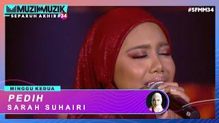 Download lagu Pedih - Sarah Suhairi | #SFMM34
