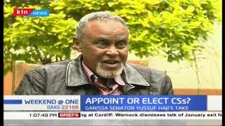 Garissa senator Yussuf Haji wants the constitution changed to allow MP appointment to the Cabinet