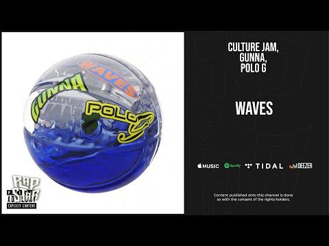 Gunna, Polo G - ''Waves''
